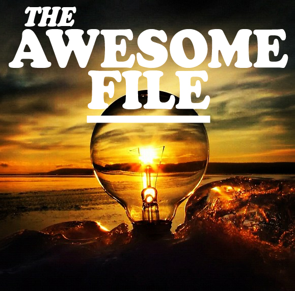 The Awesome File, a collection of awesome stuff. Collected by Dan Oshinsky.